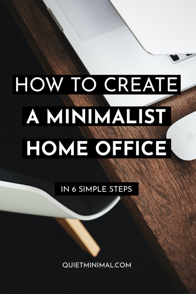 How to create a minimalist home office in 6 simple steps