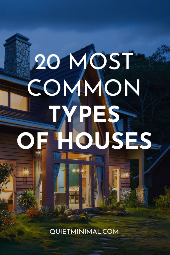 20 most common types of houses