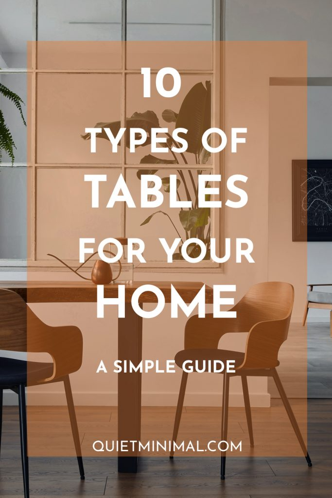 10 types of tables for your home